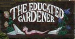 The Educated Gardener